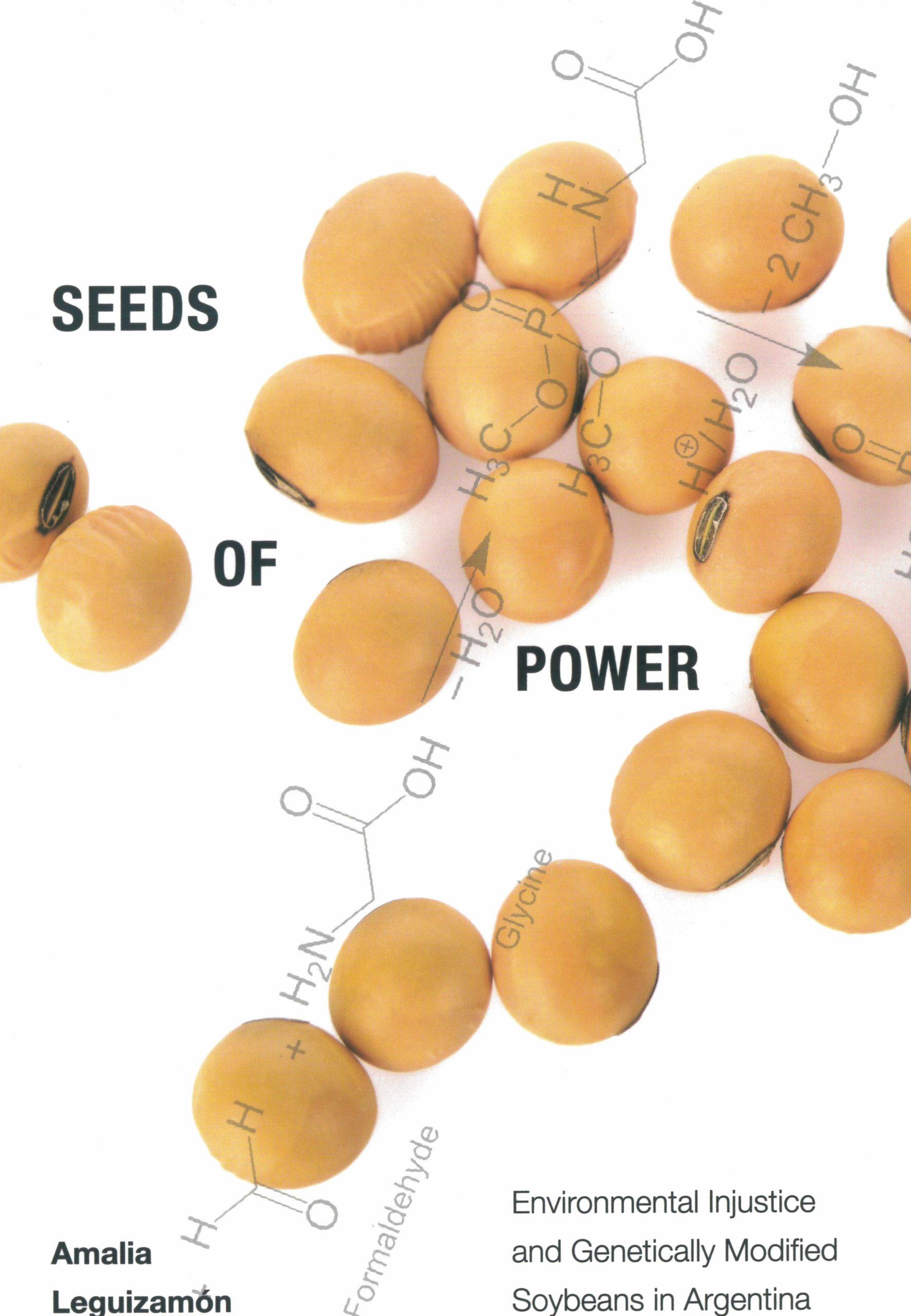 Die Abbildung zeigt das Cover des Buches Seeds of Power von Amalia Leguizamón, neben den Titelangaben enthält es stilisierte chemische Formeln und ein eingearbeitetes Foto von Sojabohnen.